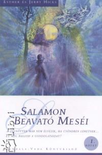 Salamon beavató meséi - Esther és Jerry Hicks